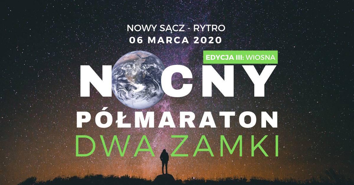 Nocny Półmaraton Dwa Zamki edycja Wiosenna – Trening Otwarty